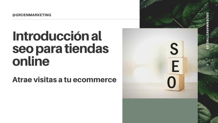 Introducción al seo para tiendas online