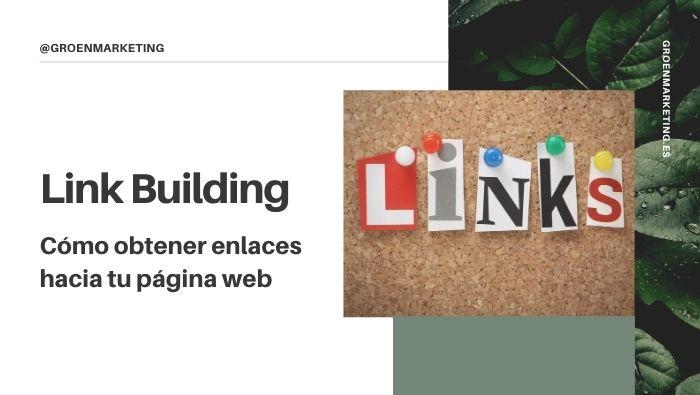 Conseguir enlaces hacia tu web con Link Building